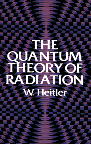 The Quantum Theory of Radiation: Third Edition