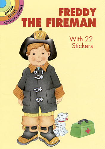 Freddy the Fireman: With 22 Stickers