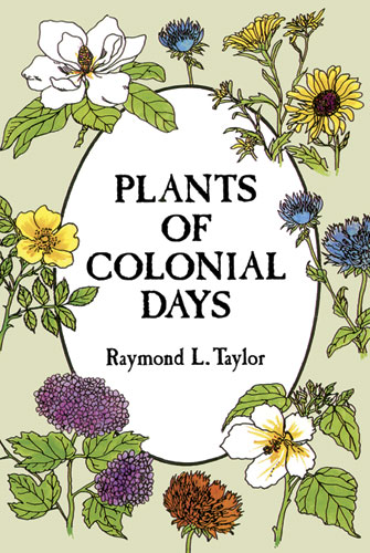 Plants of Colonial Days