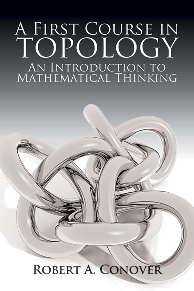 A First Course in Topology: An Introduction to Mathematical Thinking