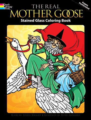 The Real Mother Goose Stained Glass Coloring Book
