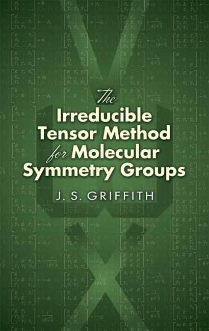 The Irreducible Tensor Method for Molecular Symmetry Groups