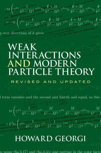 Weak Interactions and Modern Particle Theory