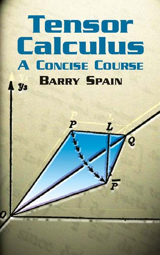 Tensor Calculus: A Concise Course