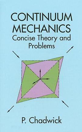 Continuum Mechanics: Concise Theory and Problems