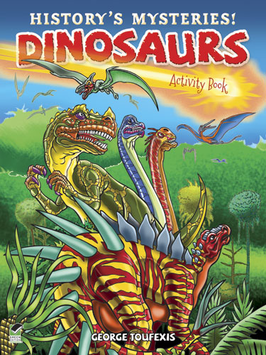 History's Mysteries! Dinosaurs: Activity Book