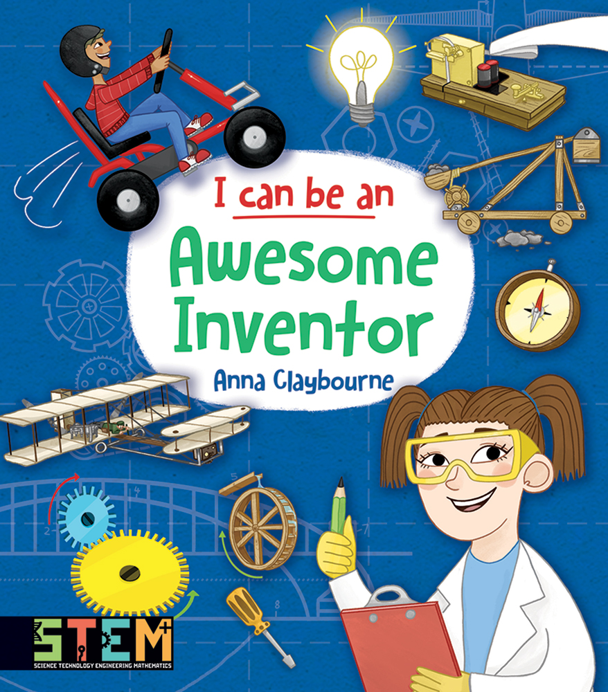 I Can Be an Awesome Inventor: Fun STEM Activities for Kids