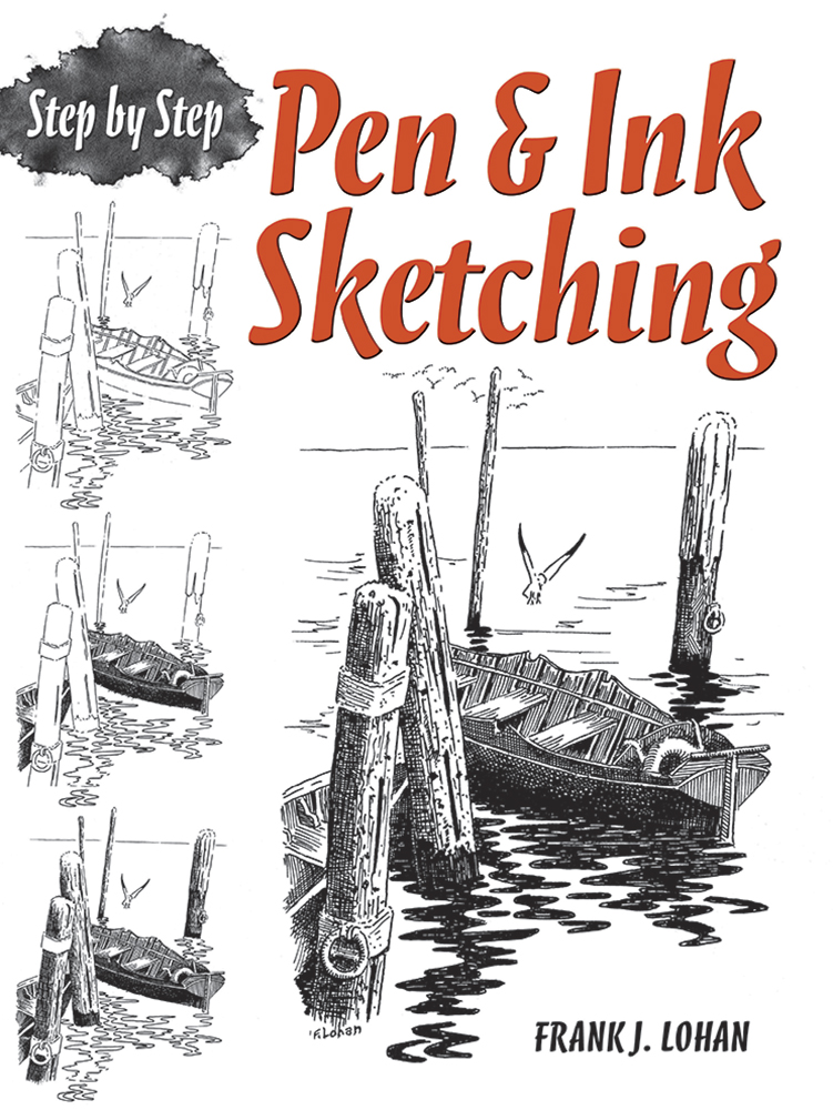 Pen & Ink Sketching: Step by Step