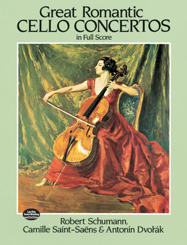 Great Romantic Cello Concertos in Full Score