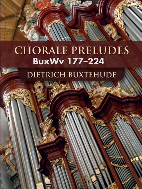 Chorale Preludes: BuxWv 177-224