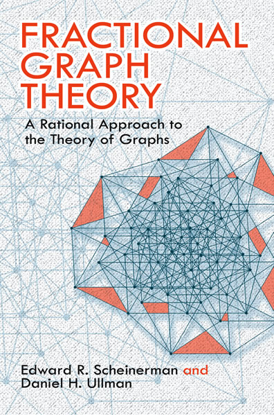 Fractional Graph Theory: A Rational Approach to the Theory of Graphs