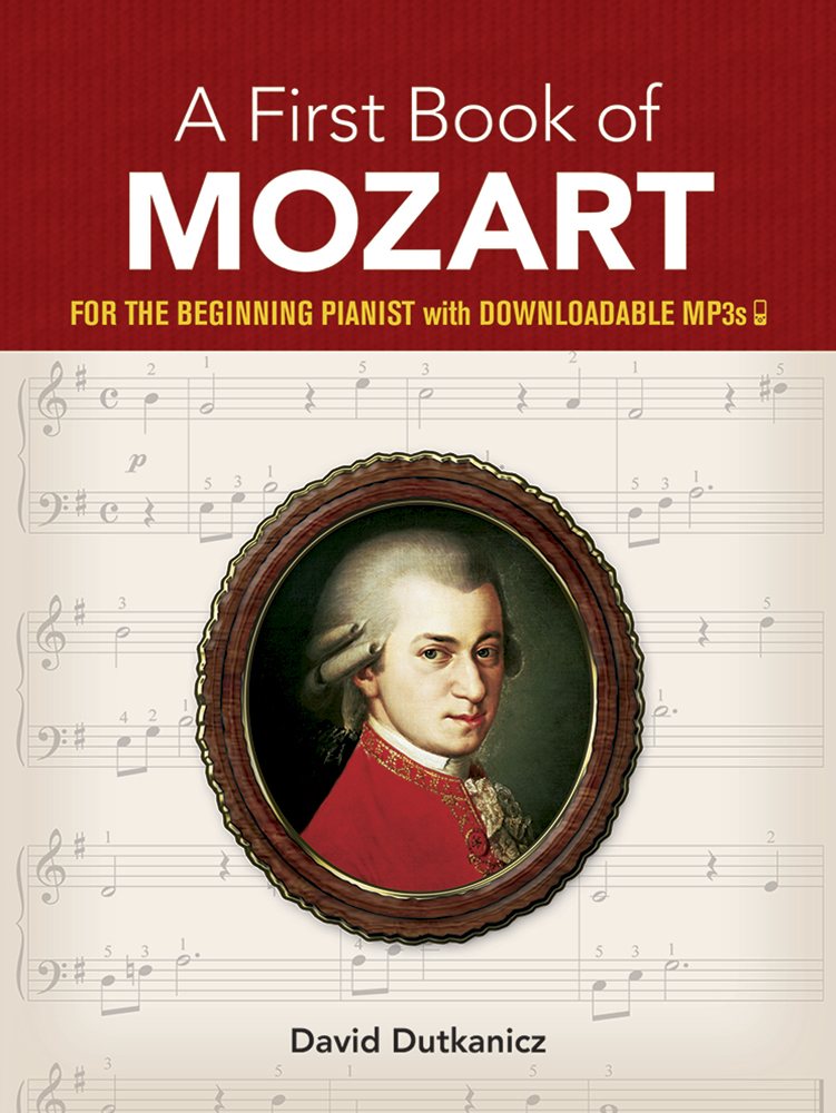 A First Book of Mozart: for the Beginning Pianist with Downloadable MP3s