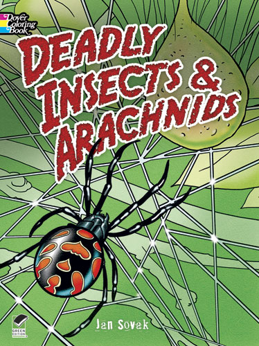 Deadly Insects and Arachnids Coloring Book