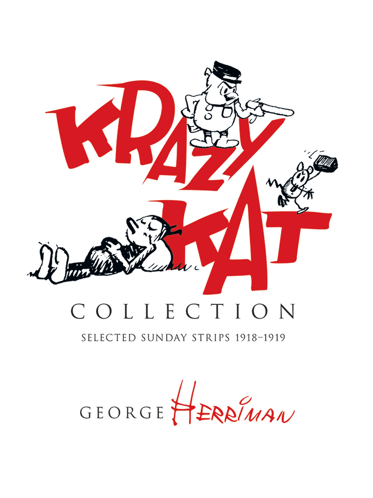 Krazy Kat Collection: Selected Sunday Strips 1918�19