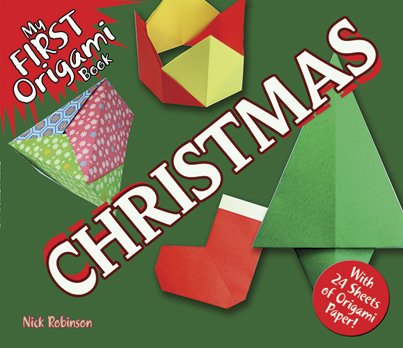 My First Origami Book -- Christmas: With 24 Sheets of Origami Paper!