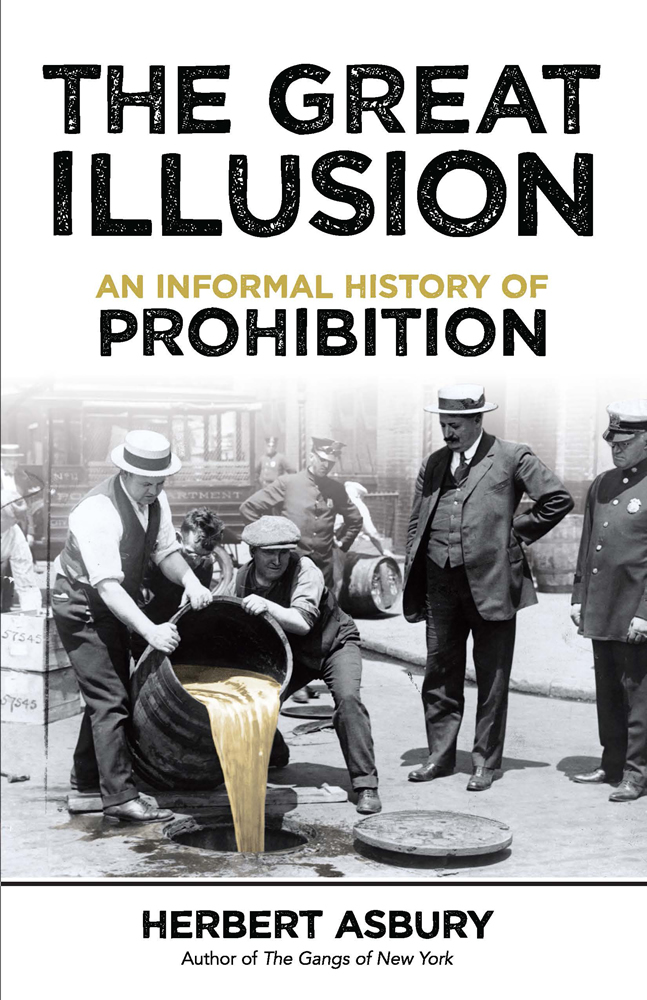 The Great Illusion: An Informal History of Prohibition