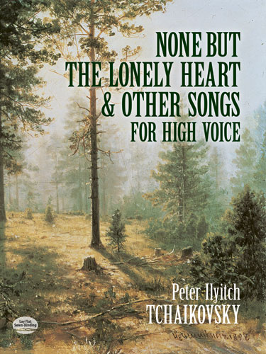 None But the Lonely Heart and Other Songs for High Voice