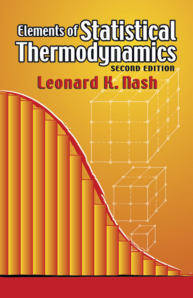 Elements of Statistical Thermodynamics: Second Edition