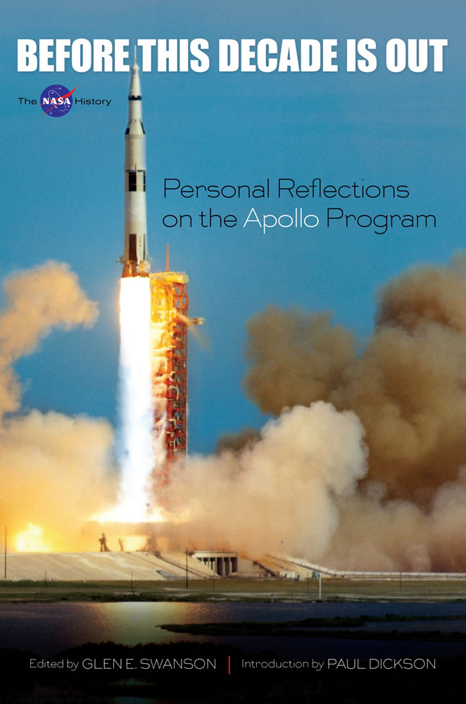 Before This Decade Is Out: Personal Reflections on the Apollo Program (eBook)