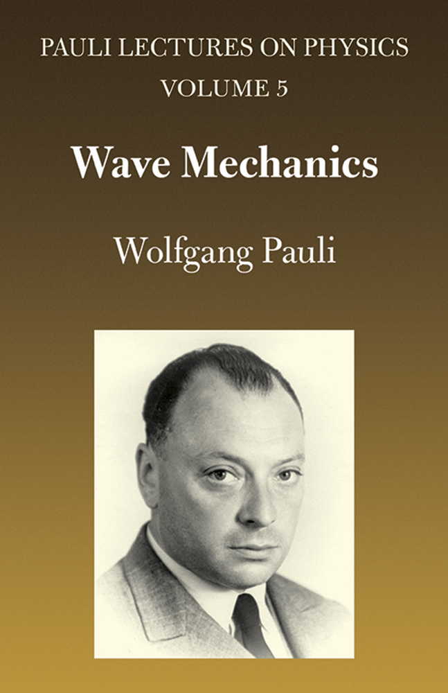 Wave Mechanics: Volume 5 of Pauli Lectures on Physics
