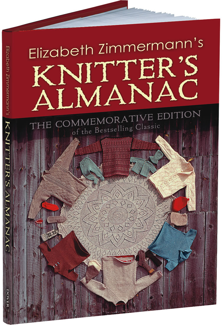 Elizabeth Zimmermann's Knitter's Almanac: The Commemorative Edition