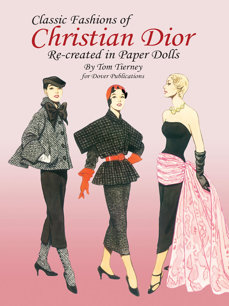Classic Fashions of Christian Dior: Paper Dolls