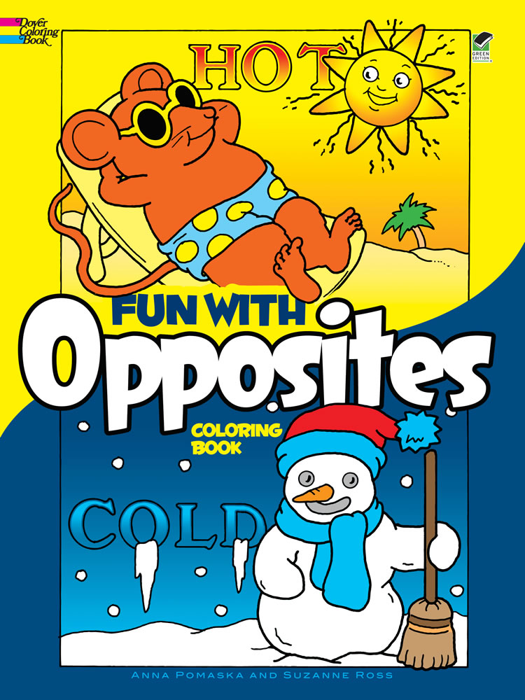Fun with Opposites Coloring Book