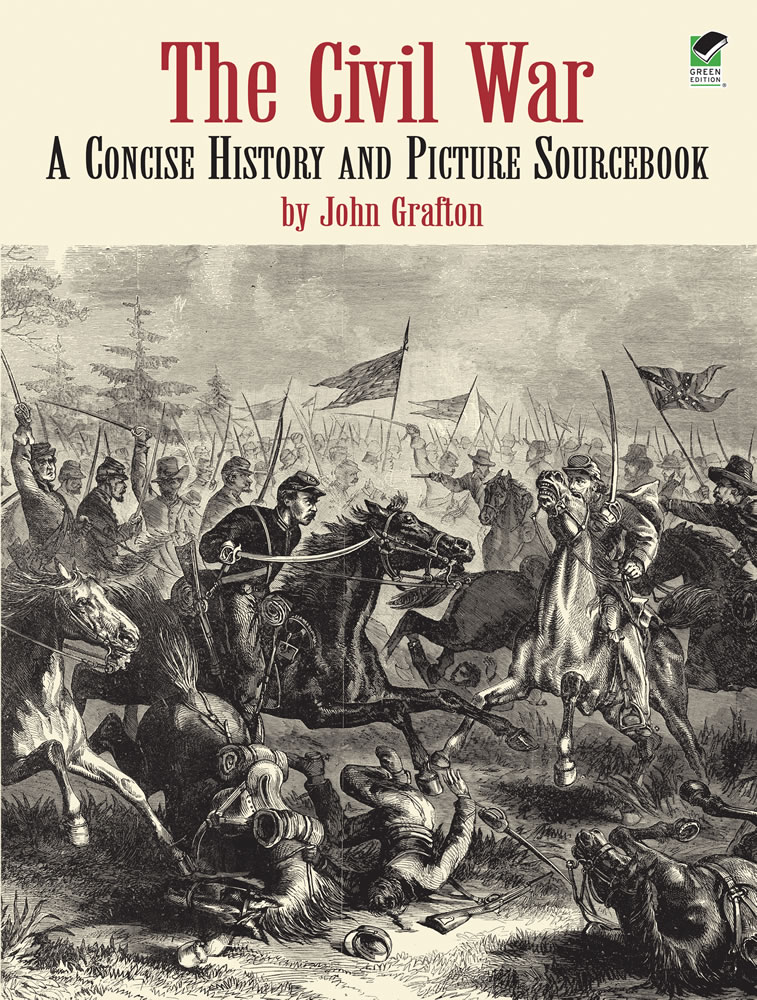 The Civil War: A Concise History and Picture Sourcebook