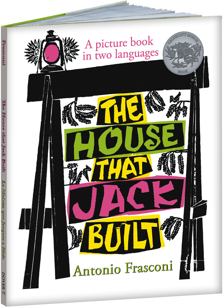 The House that Jack Built: A picture book in two languages