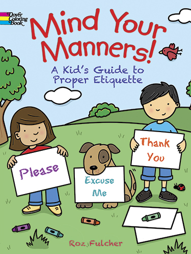 Mind Your Manners! Coloring Book: A Kid's Guide to Proper Etiquette