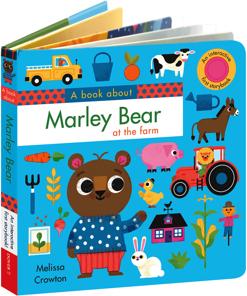A book about Marley Bear at the farm: An Interactive First Storybook for Toddlers