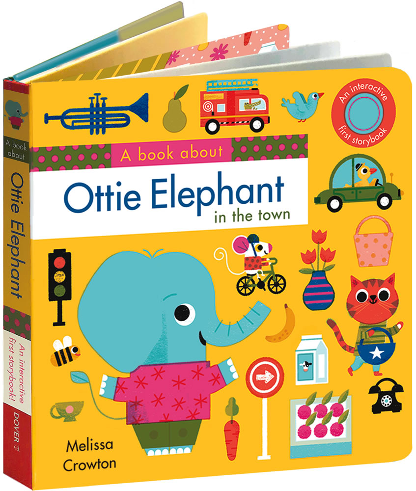 A book about Ottie Elephant in the town: An Interactive First Storybook for Toddlers