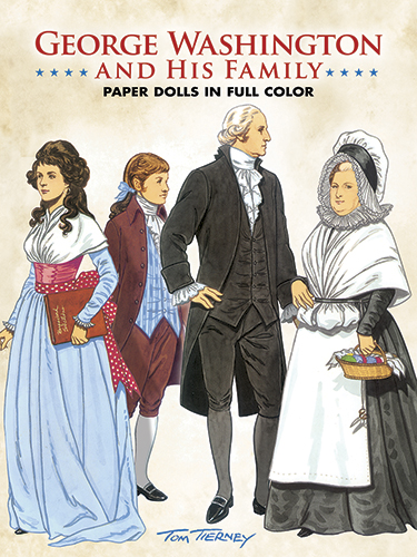 George Washington and His Family Paper Dolls in Full Color