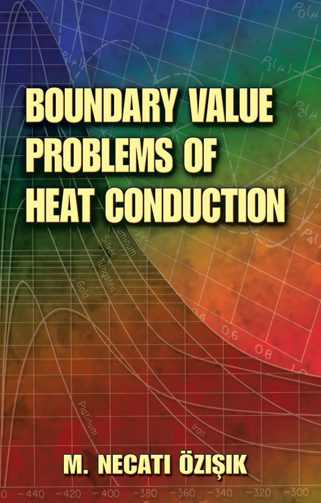 Boundary Value Problems of Heat Conduction (eBook)