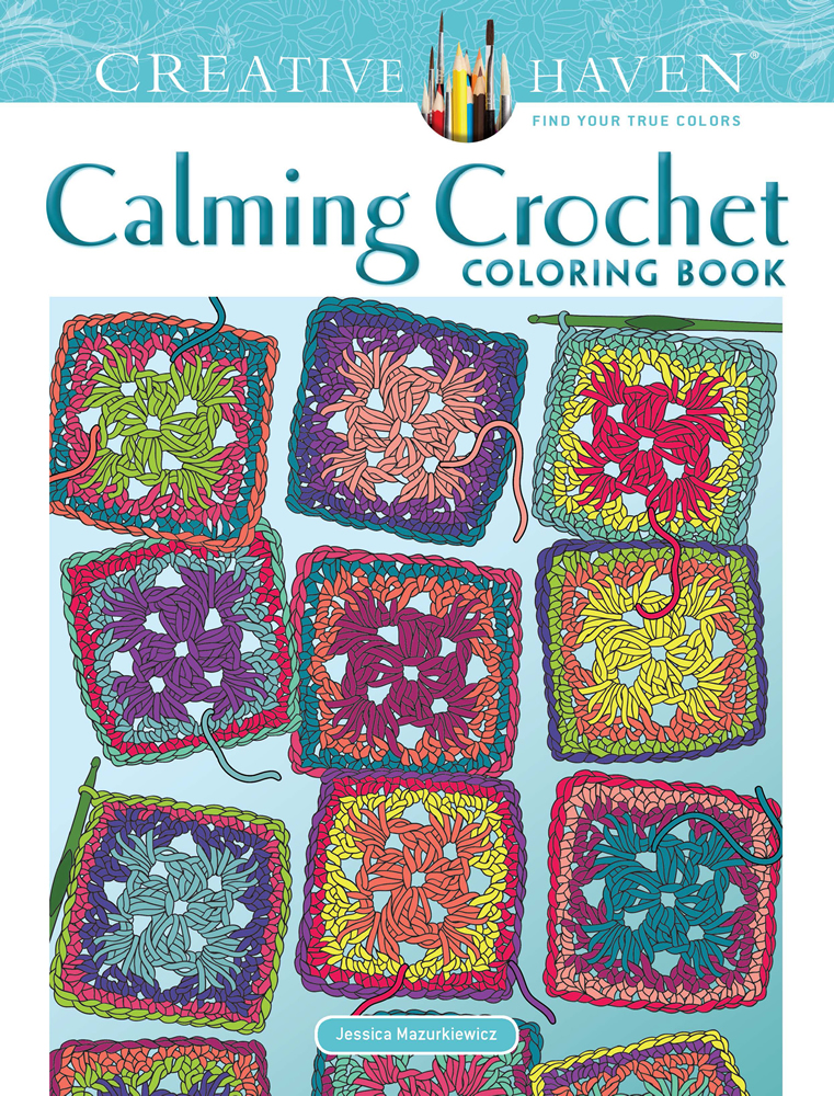 Creative Haven Calming Crochet Coloring Book