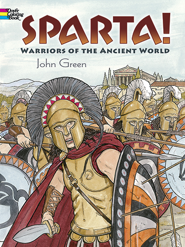 Sparta! Coloring Book: Warriors of the Ancient World