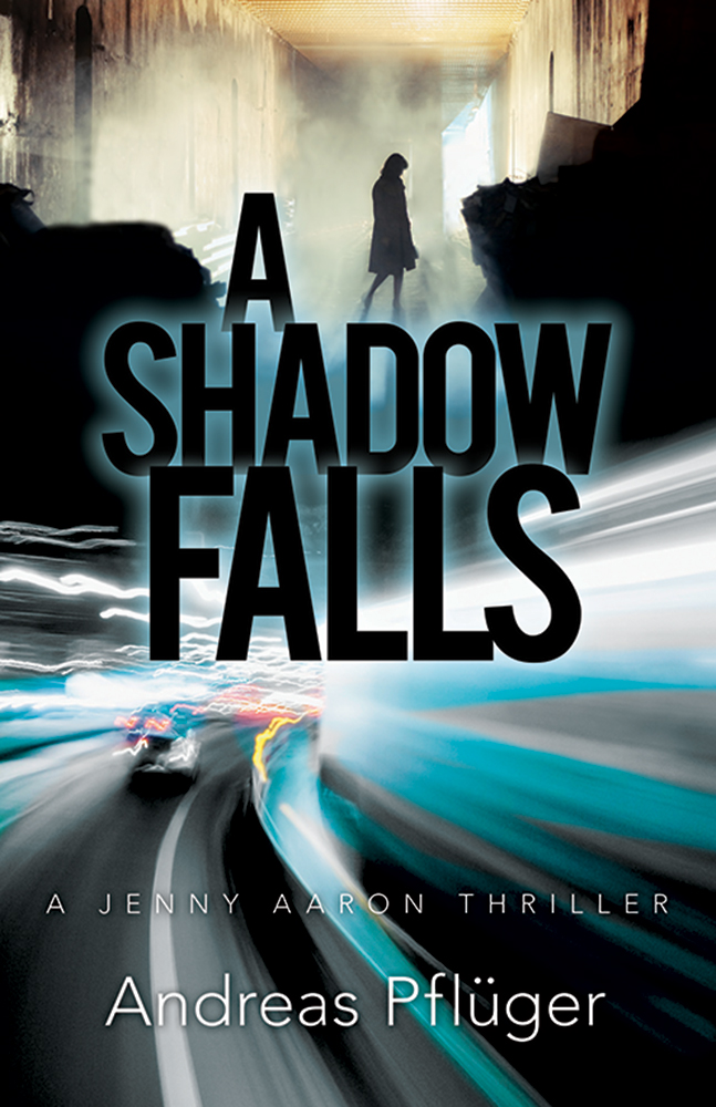 A Shadow Falls: A Jenny Aaron Thriller