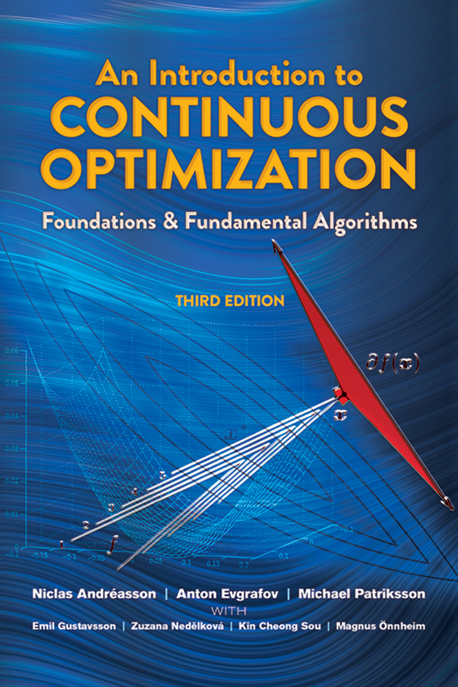 An Introduction to Continuous Optimization: Foundations and Fundamental Algorithms, Third Edition
