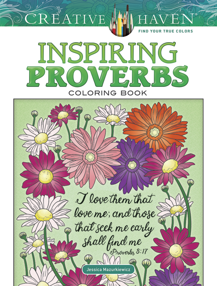 Creative Haven Inspiring Proverbs Coloring Book