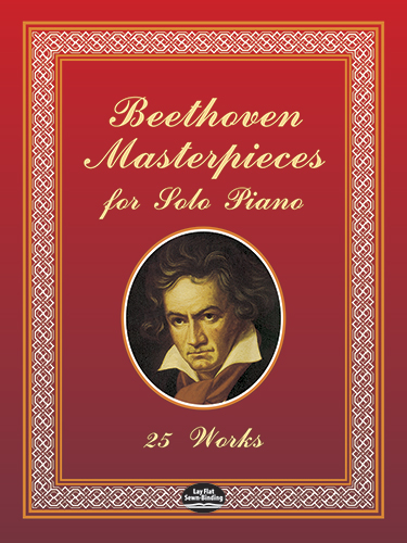 Beethoven Masterpieces for Solo Piano: 25 Works
