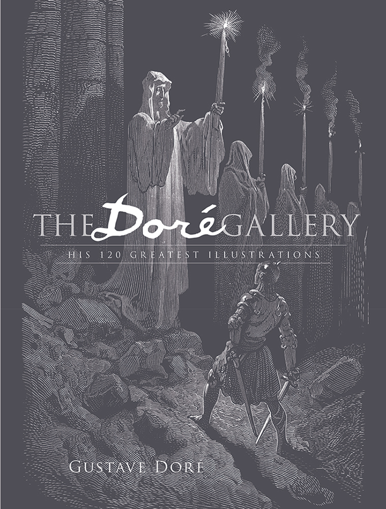 The Doré Gallery: His 120 Greatest Illustrations
