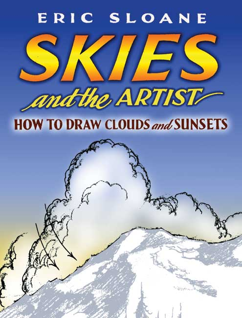 Skies and the Artist: How to Draw Clouds and Sunsets