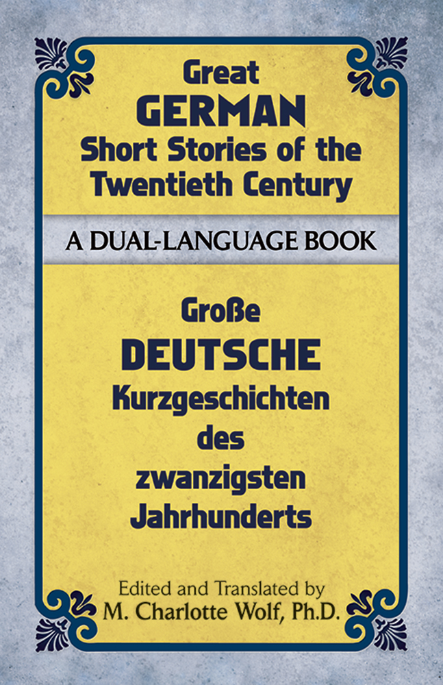 Great German Short Stories of the Twentieth Century: A Dual-Language Book
