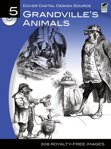 Dover Digital Design Source #5: Grandville's Animals