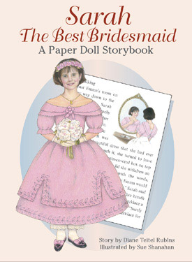 Sarah the Best Bridesmaid: A Paper Doll Storybook