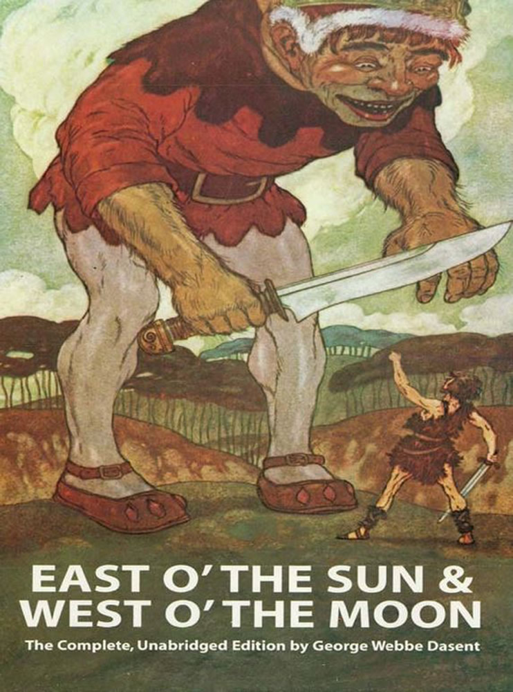 East O' the Sun and West O' the Moon (eBook)