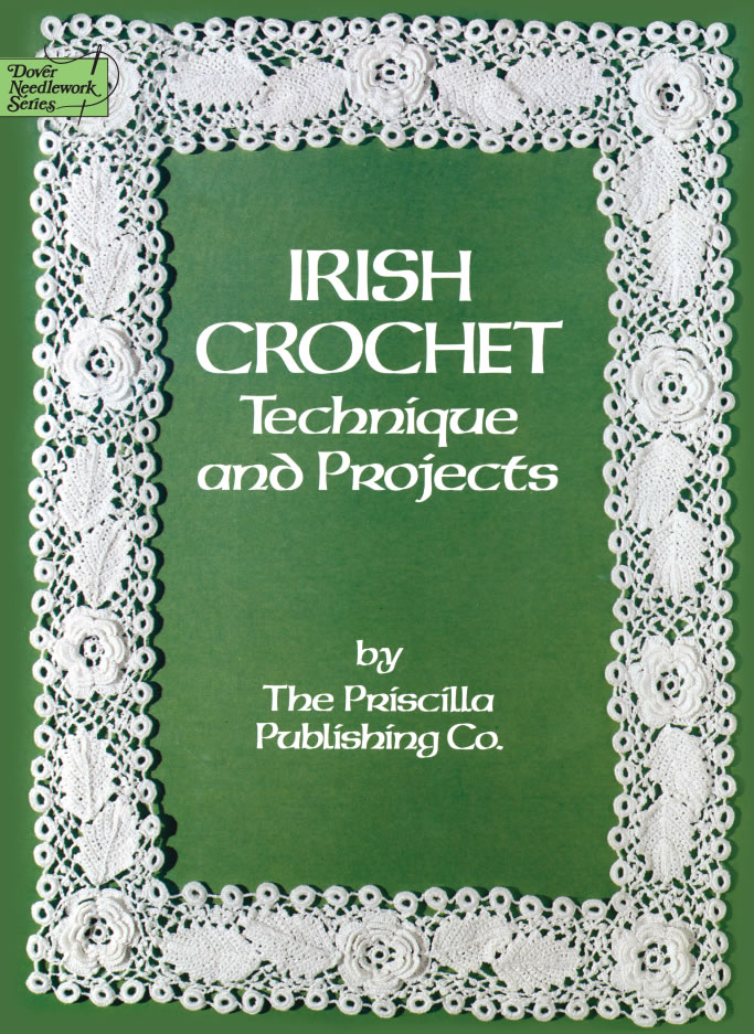 Irish Crochet: Technique and Projects
