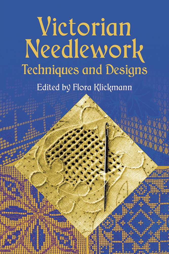 Victorian Needlework: Techniques and Designs