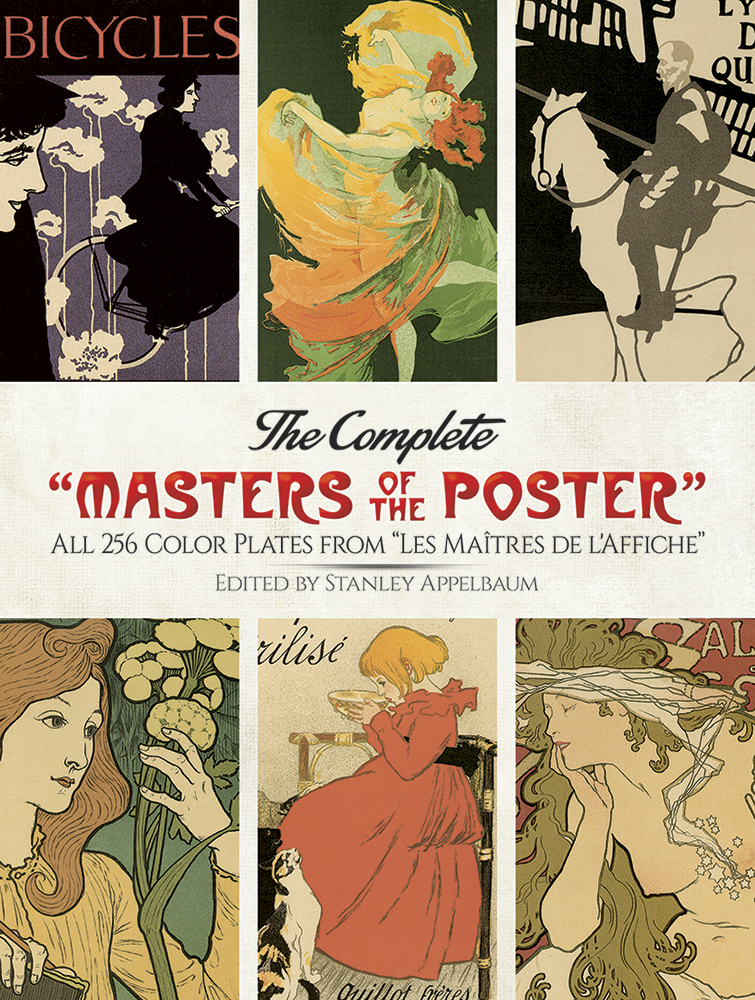 "The Complete ""Masters of the Poster"": All 256 Color Plates from ""Les Maîtres de l'Affiche"""