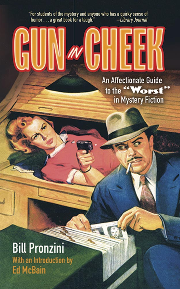 "Gun in Cheek: An Affectionate Guide to the ""Worst"" in Mystery Fiction"